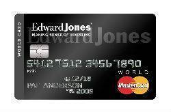 Edward Jones World MasterCard<sup>®</sup>