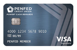 PenFed Power Cash Rewards Visa Signature<sup>®</sup> Card